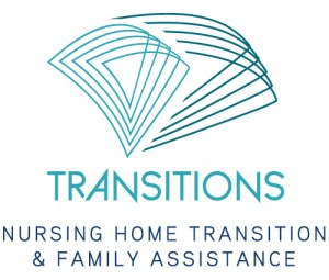 Transitions - Nursing Home Transitions and Family Assistance